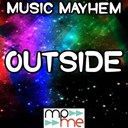 Music Mayhem - Outside - tribute to calvin harris and ellie goulding