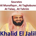 Khalid El Jalil - Sourates al munafiqun, at taghabune, at talaq, at tahrim (quran)