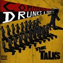The Talks - Commoners, Peers, Drunks & Thieves