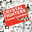 Crystal Fighters - Kitsuné: i love london - ep