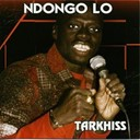 N'dongo Lo - Tarkhiss