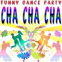 Versaillesstation - Funny Dance Party : Cha Cha Cha