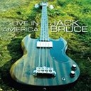 Jack Bruce - Live in america