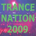 2 Angels / Blue Planet / Dave Swayze / Digital Level / Express / Galaxia / Pink Wings / The Effect / Twister / Y-Traxx - Trance nation 2009