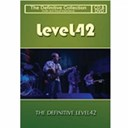 Level 42 - The definitive level 42