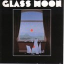 Glass Moon - Growing in the dark