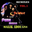 Malik Adouane - Remixes orient and funk music vol.1