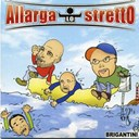 Brigantini - Allarga lo stretto