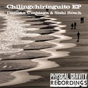 Damian Uzabiaga / Sishi R&ouml;sch - Chilingchiringuito ep