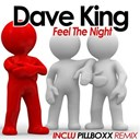 Dave King - Feel the night