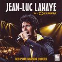 Jean-Luc Lahaye - Jean-luc lahaye à l'olympia (ses plus grands succès live)