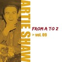Artie Shaw - Artie shaw from a to z, vol. 9