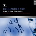 Commander Tom - French fiction