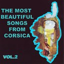 Antoine Ciosi / Bruno / Louis Savelli / Maryse Nicolaï / Regina / Tony Toga - The most beautiful songs from corsica, vol. 2