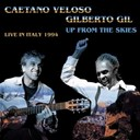 Caetano Veloso / Gilberto Gil - Up from the skies (live in italy - 1994)