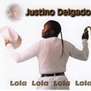 Justino Delgado - Lola