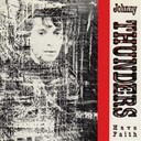 Johnny Thunders / Johnny Thundres - Have faith