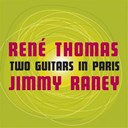 Jimmy Raney / René Thomas - Two guitars in paris