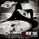 Assassin / Rockin' Squat - Olympia 2009
