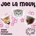 Joe La Mouk - Drogue violence prostitution