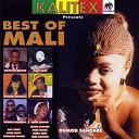 Abdoulaye Diabaté / Amadou / Amy Koïta / Boubacar Traoré / Fissa Maïga / Fodé Kouyaté / Haïra Arby / Kalory Sory / Kassé Mady / Mariam / Nahawa Doumbia / Naïni Diabaté / Oumou Sangaré / Salif Keïta / Sékou Kouyaté - Best of mali (kalitex présente)