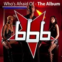 666 - Who's afraid of ... (the album)