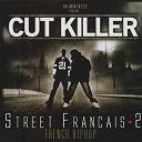 Alain De L'ombre / Dj Cut Killer / Dj Cut Killer, Alibi Montana, Lim / Dj Cut Killer, Apotre H / Dj Cut Killer, Booba / Dj Cut Killer, Monsieur R / Dj Cut Killer, Neesbeal / Dj Cut Killer, Nessbeal / Dj Cut Killer, Ol Kainry / Dj Cut Killer, Rohff / Dj Cut Killer, Sinik / Dj Cut Killer, Treyze / Dj Cut Killer, Youssoupha / Eric Sermon / G-Kill / Ikbal Vockal / L'skadrille / Médine / Pit Baccardi / Rim-K / Shurik'n - Street francais, vol. 2