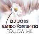 Dj Jos / Nando Fortunato - Follow me