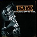 Fabe - D&eacute;tournement de son