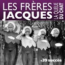 Les Fr&egrave;res Jacques - La queue du chat + 39 succ&egrave;s des fr&egrave;res jacques (chanson fran&ccedil;aise)