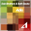 Dub Brothers / Seth Gueko - Adio