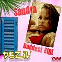 Sandra - Baddest girl