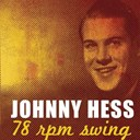 Johnny Hess - 78 rpm swing