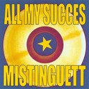Mistinguett - All my succes