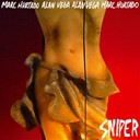 Alan Vega / Marc Hurtado - Sniper