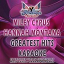 All American Karaoke - Miley cyrus / hannah montana (greatest hits karaoke) (karaoke version in the style of miley cyrus)