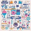 Beat Assailant / Beat Torrent / Birdy Nam Nam / D-Twice's Rock & Fall / Dajla / Elephanz / Hocus Pocus / Lexicon / Mr J Medeiros / Naive New Beaters / Silvouplay / Smooth / Waxdolls - Beat torrent reworks