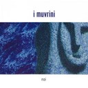 I Muvrini - Noi