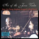 Jean-Luc Ponty / Stuff Smith / Stéphane Grappelli - Art of the jazz violin