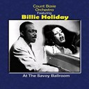 Billie Holiday / Count Basie - At the savoy ballroom