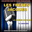 Les Fr&egrave;res Jacques - Les fr&egrave;res jacques (la queue du chat)