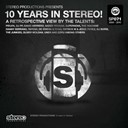 Abel Ramos / Cevin Fisher / Chris Soul / Danny Tenaglia / Dj Chus / Dj Eako, R Obert Livesu, Ezara Sanders / Dj Elias / Jesse Perez / Mendo / Moth / Pablo Ceballos / Richie Santana / Rob Mirage / Supernova / Tedd Patterson / Victor Calderone - 10 years in stereo!