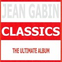 Jean Gabin - Classics - jean gabin