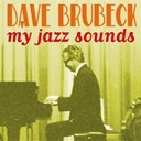 Dave Brubeck - My Jazz Sounds