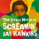 Screamin' Jay Hawkins - The crazy world of screamin' jay hawkins