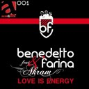 Benedetto / Farina - Love is energy