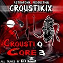 Kix - Crousticore, vol. 3
