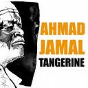 Ahmad Jamal - Tangerine