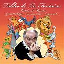 Fernandel.... / François Perrier / Françoise Rosay / Gérard Philippe / Jacques Fabbri / Louis De Funès / Pierre Bertin - Fables de la fontaine