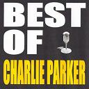 Charlie Parker / Charlie Parker, Dizzy Gillespie - Best of charlie parker